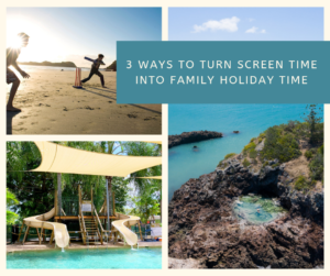 3 ways to turn screen time into family holiday time